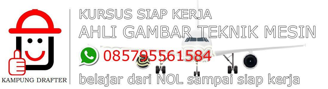 Kursus AutoCAD 2D & 3D Ahli Gambar Teknik Mesin di Bandung-Surabaya-Depok